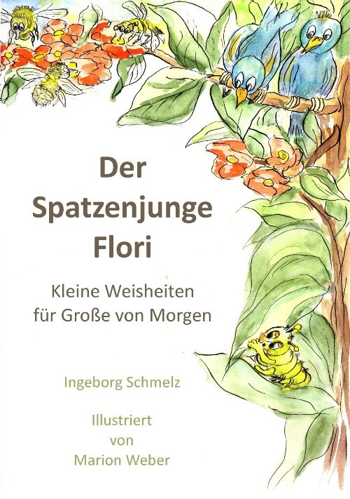 Books for children - pkp Publishers - Der Spatzenjunge Flori (Ingeborg Schmelz) (German language)