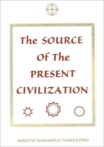 The Source of the Present Civilization