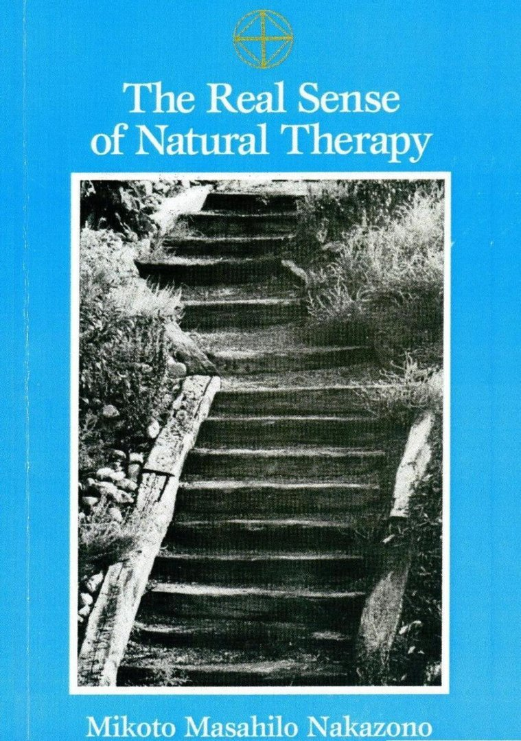 The Real Sense of Natural Therapy (Masahilo Nakazono) - Kototama Books - pkp Publishing